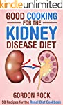 Good Cooking for the Kidney Disease D...
