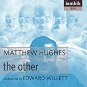 The Other | [Matthew Hughes]