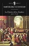 La España de los Austrias (1516-1700) (Biblioteca de Bolsillo)