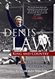 Denis Law: King and Country