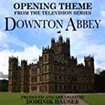 Opening Theme (From Downton Abbey)