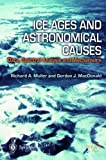 Ice Ages and Astronomical Causes: Data, spectral analysis and mechanisms (Springer Praxis Books)