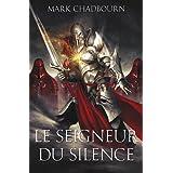 Le seigneur du silencepar Mark Chadbourn