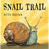 Snail Trailby Ruth Brown