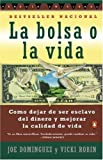 img - for La Bolsa o la Vida (Spanish Edition) book / textbook / text book