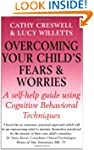 Overcoming Your Child's Fears and Wor...