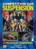 Competition Car Suspension: A Practical Handbook, Fourth Edition