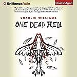 One Dead Hen: Mangel, Book 4 | Charlie Williams
