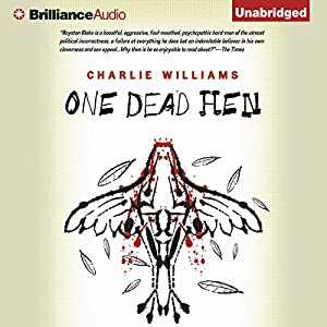 One Dead Hen: Mangel, Book 4 | [Charlie Williams]
