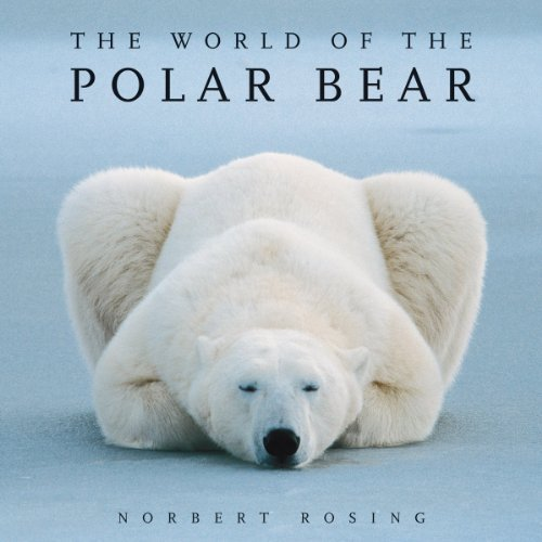 The World of the Polar Bear 3rd (third) , Revis