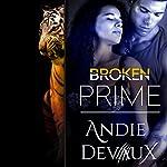 Broken Prime: A Royals Short Story (Prime Series Book 1) | Andie Devaux