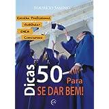 50 dicas para escolher uma PROFISSÃO, passar no Vestibular, ENEM, Ensino TÉCNICO e Concursos PÚBLICOS