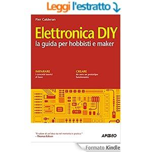 Elettronica DIY: la guida per hobbisti e maker (Guida completa)