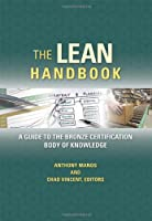 The Lean Handbook: A Guide to the Bronze Certification Body of Knowledge ebook download