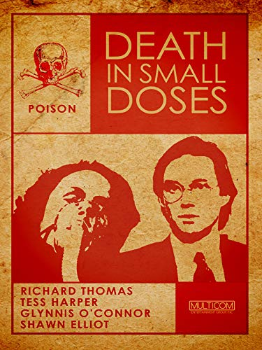 Death in Small Doses (En Español)