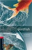 Goldfish: 1000 Headwords (Oxford Bookworms ELT)