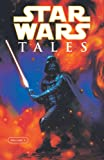 img - for Star Wars: Tales Volume 1 (Star Wars Tales) book / textbook / text book