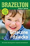 img - for Grzeczne dziecko book / textbook / text book