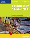 Microsoft Office Publisher 2003 Illustrated Introductory (Illustrated (Thompson Learning))
