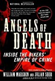 img - for Angels of Death: Inside the Bikers' Empire of Crime by Marsden, William, Sher, Julian (2007) Paperback book / textbook / text book