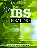 img - for My IBS Healing: Irritable Bowel Syndrome book / textbook / text book