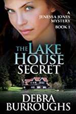 The Lake House Secret, A Romantic Mystery Novel (A Jenessa Jones Mystery Book 1)