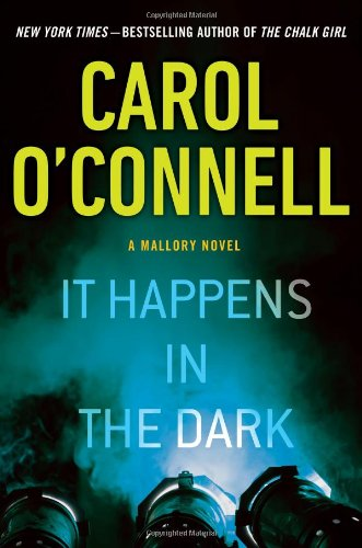 It Happens in the Dark (A Mallory Novel)