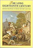 Long Eighteenth Century: British Political and Social History, 1688-1832 (Arnold History of Britain)