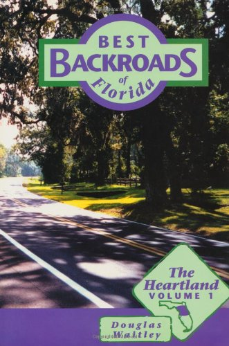 The Heartland (Best Backroads of Florida)