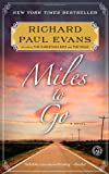 Miles to Go (Walk)