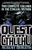 The Quest for Cthulhu (Carroll & Graf Science Fiction) (0786707526) by Derleth, August