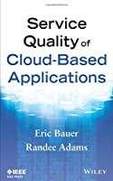 Service Quality of Cloud-Based Applications Front Cover