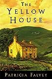 The Yellow House: A Novel