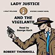 Lady Justice and the Vigilante | Robert Thornhill