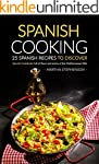 Spanish Cooking - 25 Spanish Recipes...