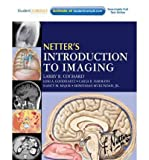 img - for [(Netter's Introduction to Imaging)] [Author: Larry R. Cochard] published on (July, 2011) book / textbook / text book