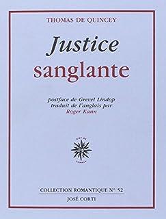Justice sanglante