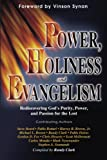 img - for Power/Holiness/Evangelism: Rediscovering God's Purity, Power... book / textbook / text book