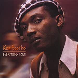 Ken Boothe Everything I Own: The Definitive Collection