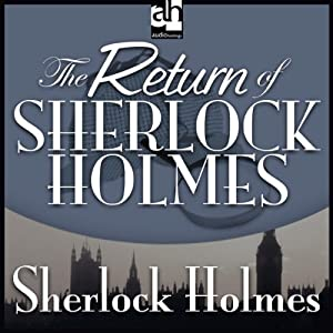 The Return of Sherlock Holmes | [Sir Arthur Conan Doyle]