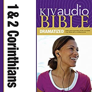 KJV Audio Bible: 1 and 2 Corinthians (Dramatized) Audiobook