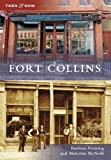 Fort Collins (Then and Now)