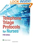 Telephone Triage Protocols for Nurses...