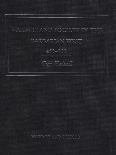 Warfare and society in the barbarian West, 450–900