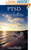 Ptsd: A Spouse's Perspective How to Survive in a World of Ptsd