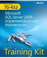 MCTS Self-Paced Training Kit (Exam 70-432): Microsoft® SQL Server® 2008 - Implementation and Maintenance: Microsoft SQL Server 2008 - Implementation and Maintenance Book/CD Package (PRO-Certification)