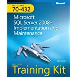 MCTS Self-Paced Training Kit (Exam 70-432): Microsoft SQL Server 2008 Implementation and Maintenanceby Mike Hotek