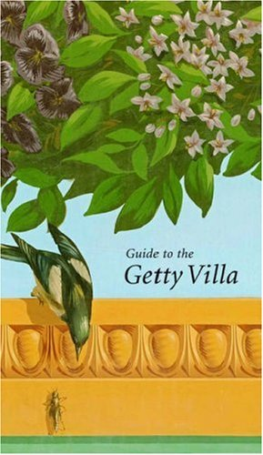 Guide to the Getty Villa (Getty Trust Publications: J. Paul Getty Museum), True, Marion