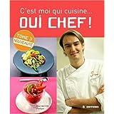 C'est moi qui cuisine...Oui Chef ! 3par Cyril Lignac