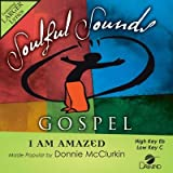 I Am Amazed [Accompaniment/Performance Track]
